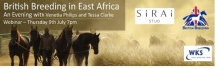 British Breeding in East Africa Webinar Thursday 9th July 7pm